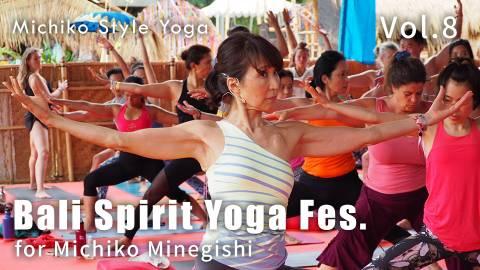 峯岸道子のバリスピリットフェスタ__vol8 【Michiko Style Yoga】
