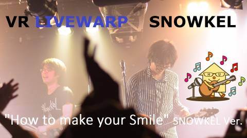 "LIVEWARP  ""How to make your Smile"""