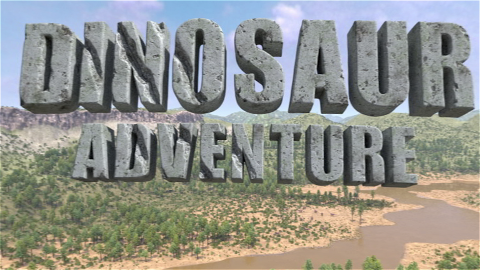 DINOSAUR Adventure 恐竜世界の冒険